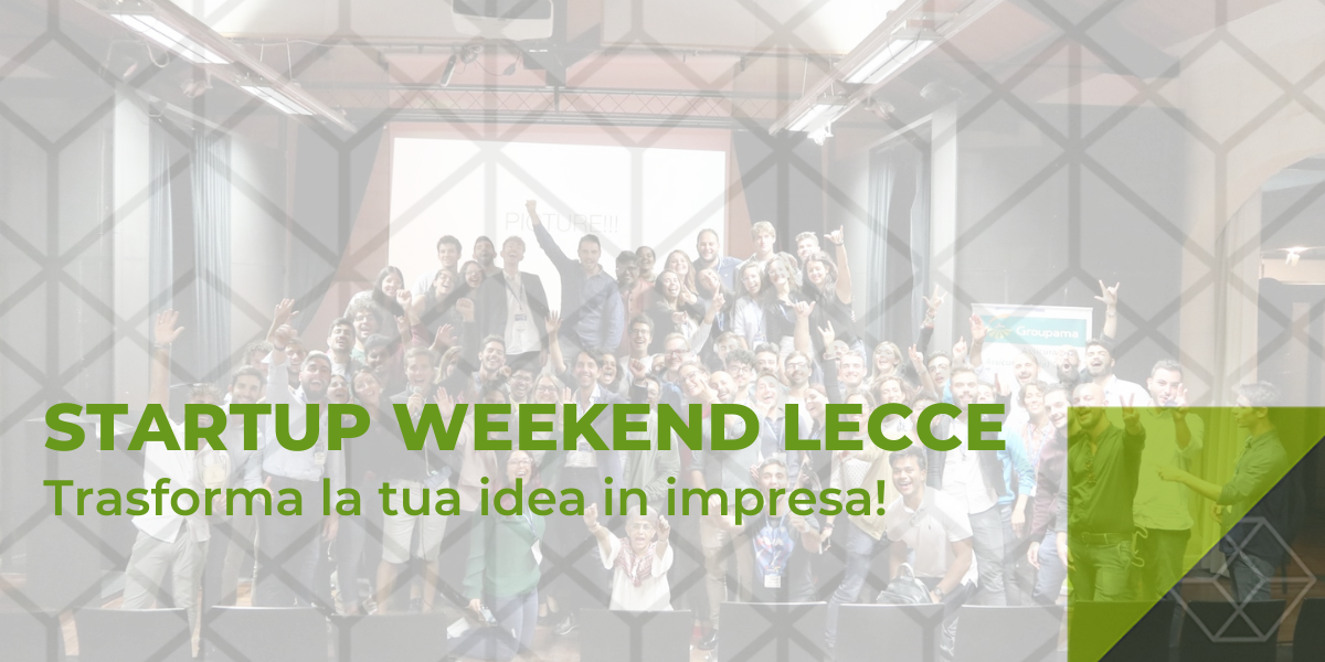 Start-up Weekend Lecce - 54 ore per fare impresa - The Qube Consulting